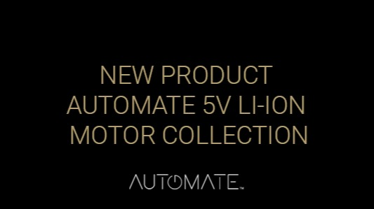 New Product – Automate 5V Li-ion Motor Collection