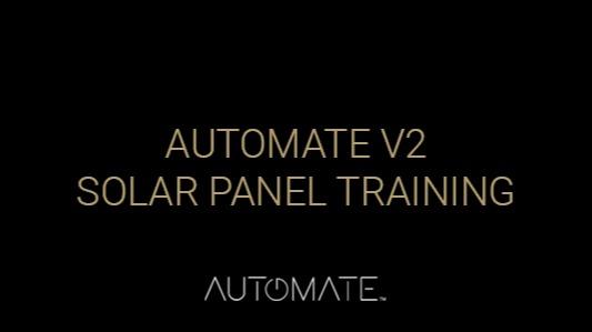 Automate V2 Solar Panel Training