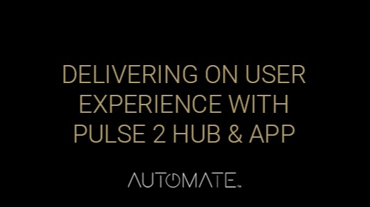 Delivering on User Experience with the Pulse 2 Hub App